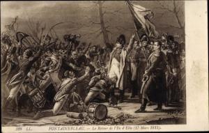 Künstler Ak Fontainebleau Seine et Marne, Le Retour de l'Ile d'Elbe, Napoleon Bonaparte
