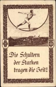Künstler Ak Gotha im Thüringer Becken, Die Schultern der Starken tragen die Zeit, Gauturnfest 1921