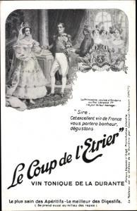 Ak Coup de l´Etrier, Vin Tonique Durante, Apéritif, Portrait Princesse Louise et Roi Leopold I.