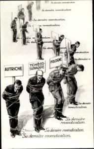 Ak Sa derniere revendication, Autriche, Tchecoslovaquie, Pologne, gefesselte Nationen Europas, II.WK