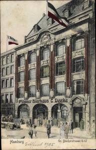 Ak Hamburg Mitte Altstadt, Pilsner Bierhaus C. Deeke, Große Bäckerstraße 6-12