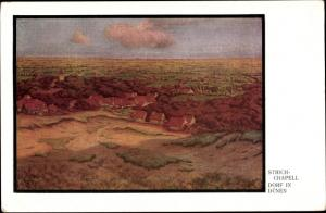 Künstler Ak Strich Chapell, Dorf in den Dünen