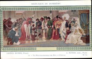 Künstler Ak Royer, Lionel, Jeanne d'Arc, La Reconnaissance du Roi a Chinon, Basilique de Domrémy
