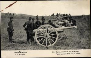 Ak Französische Geschütze, Nos canons de 75 mm en action, I. WK