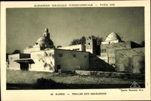 Ak Paris, Exposition Coloniale Internationale 1931, Algerie, Pavillon Cote Sud Algerien