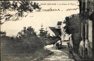 Ak Noisy sur Oise Val-d'Oise, Le Chemin de l'Eglise