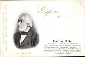 Ak Dichter Karl von Holtei