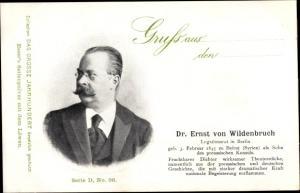 Ak Dichter Dr. Ernst von Wildenbruch