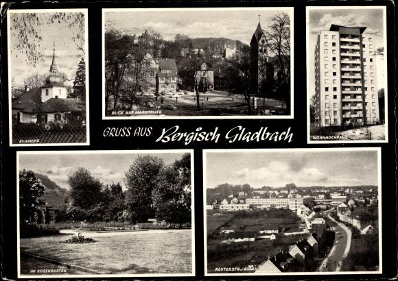 Ak Bergisch Gladbach Nordrhein Westfalen, Evangelische Kirche, Marktplatz, Rosengarten, Wohnhochhaus 0
