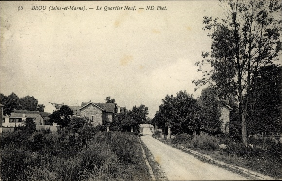 Ak Brou Seine et Marne, Quartier Neuf 0