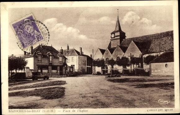 Ak Bazoches les Bray Seine et Marne, La Place de l´Église 0