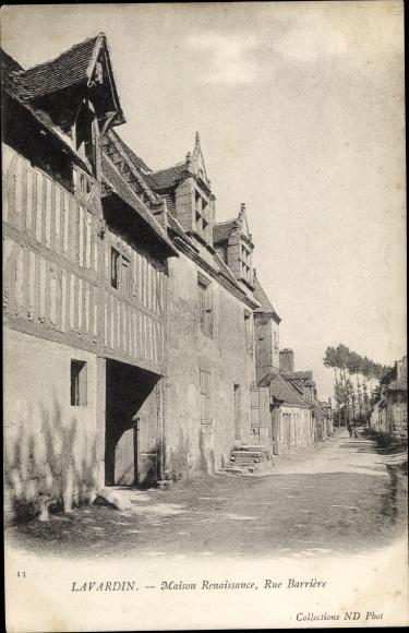 Ak Lavardin Loir et Cher, Maison Renaissance, Rue Barrière 0