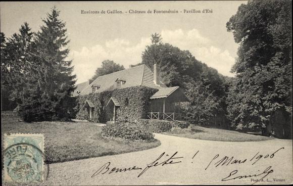 Ak Gaillon Eure, Château de Fontenétain, Pavillon d´Été 0