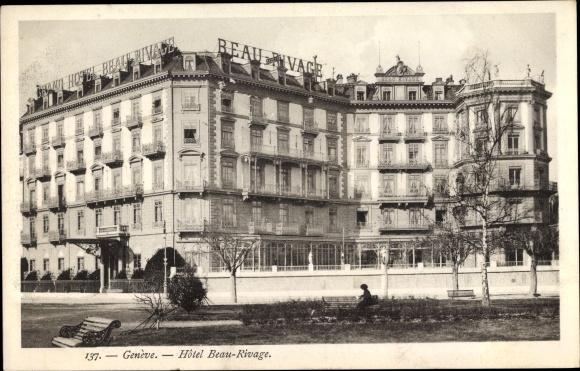 Ak Genève Genf Stadt, Hotel Beau-Rivage 0