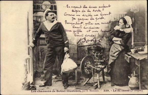 Lied Ak Les chansons de Botrel illustrees, Le fil casse, Seemann, Frau, Spinnrad, Bretagne, Tracht 0