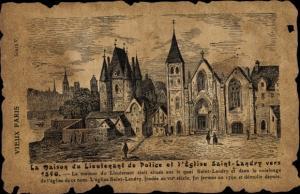 Ak Paris IX., Maison du Lieutnant de Police et l'Eglise Saint Landry vers 1540