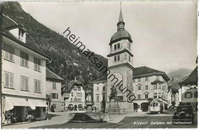 Altdorf - Dorfplatz mit Telldenkmal - Conditorei W. Huber - Strassenbahn - Foto-AK
