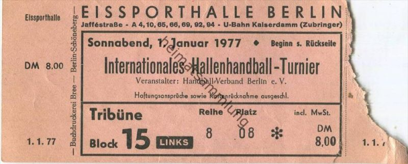 Deutschland - Berlin - Eissporthalle - Internationales Hallenhandball-Turnier 1.1.1977 - Eintrittskarte