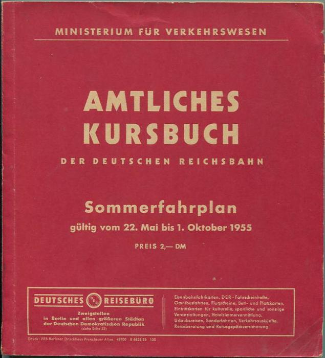 Amtliches Kursbuch - Der Deutschen Reichsbahn Sommerfahrplan 1955 mit Übersichtskarte - Ministerium für Verkehrswesen -
