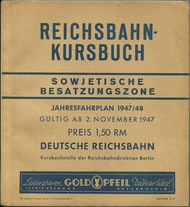 Reichsbahn Kursbuch - Sowjetische Besatzungszone - Jahresfahrplan 2947/48 Gültig ab 2. November 1947 - Deutsche Reichsba