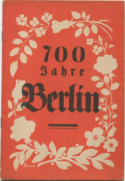 700 Jahre Berlin - Werbeheft für den Berliner-Lokalanzeiger - 28 Seiten mit vielen Abbildungen