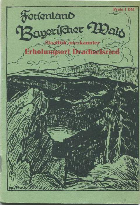 Bayrischer Wald 60er Jahre - 56 Seiten mit 4 Abbildungen - geschichtliches - kleine Wanderkarte etc.