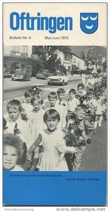 Oftringen - Bulletin Nr. 4 - Mai/Juni 1975 - 26 Seiten mit 4  Abbildungen - Übersichtsplan - Werbung