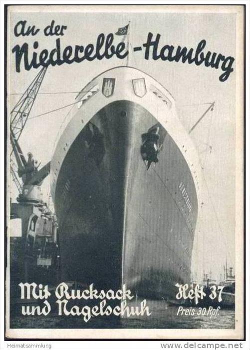 Mit Rucksack und Nagelschuh Heft 37 - An der Niederelbe - Hamburg 1935