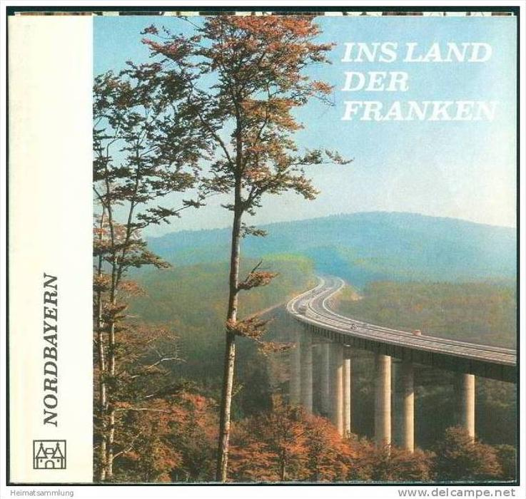 Ins Land der Franken 1967 - Nordbayern - Faltblatt mit 14 Abbildungen - Karte von Nordbayern