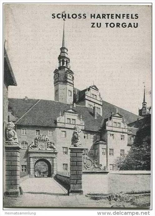 Schloss Hartenfels zu Torgau - Grosse Baudenkmäler - Heft 102 - 1947 - Deutscher Kunstverlag Berlin