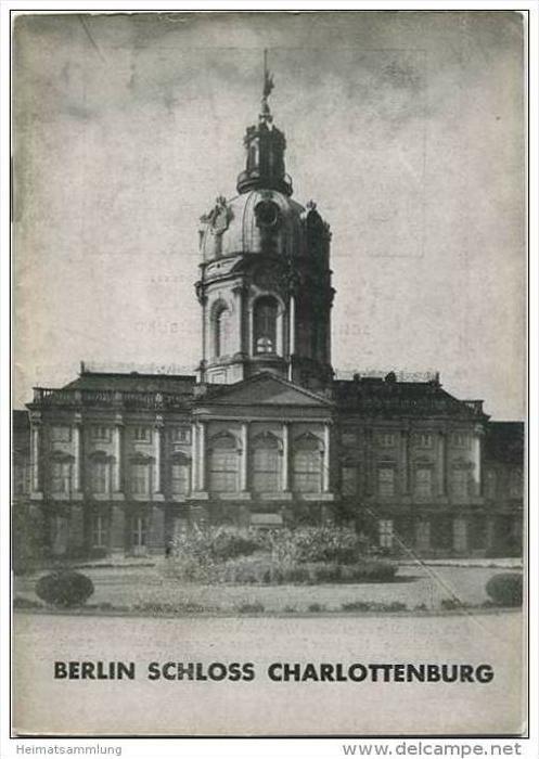 Berlin Charlottenburger Schloss - Grosse Baudenkmäler - Heft 86 - 1947