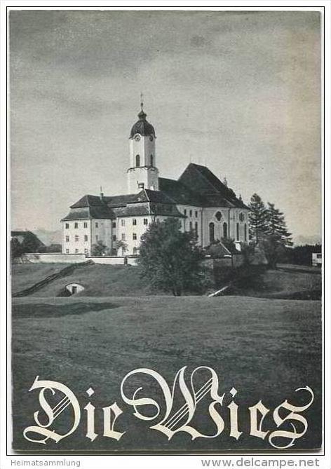Wallfahrtskirche Die Wies - Verlag Schnell & Steiner München - 1950