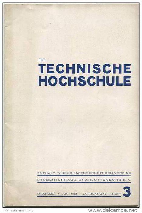 Berlin - Technische Hochschule - 7. Geschäftsbericht des Vereins Studentenhaus Charlottenburg e. V. - Juni 1931