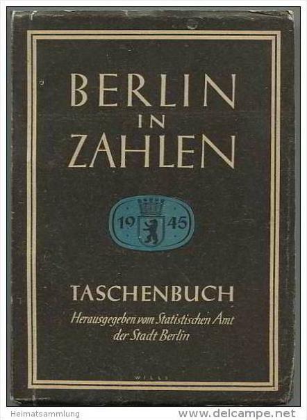 Berlin in Zahlen - Taschenbuch herausgegeben vom Statistischen Amt der Stadt Berlin 1945 - 400 Seiten