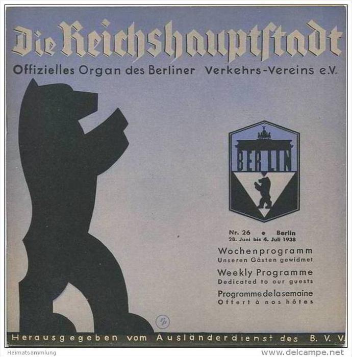 Die Reichshauptstadt 1938 - Offizielles Organ des Berliner Verkehrs-Vereins e.V. - Kino- Theater-Programm etc.
