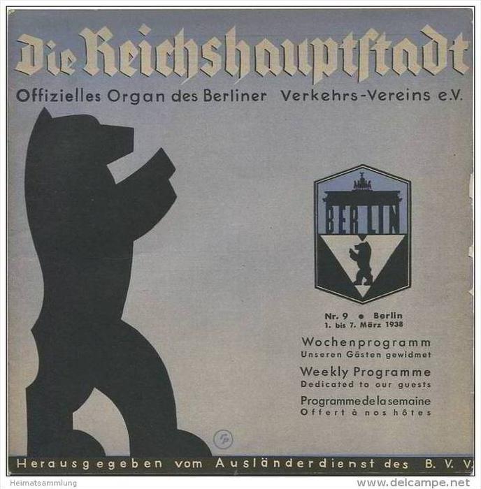 Die Reichshauptstadt - Offizielles Organ des Berliner Verkehrs-Vereins e.V. - Wochenprogramm 1. bis 7. März 1938