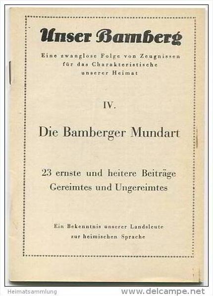 Unser Bamberg - Die Bamberger Mundart 1952 - 23 ernste und heitere Beiträge - Gereimtes und Ungereimtes - 30 Seiten