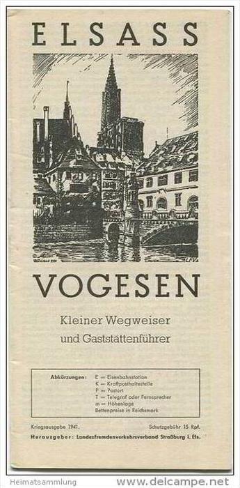 Elsass - Vogesen - Kleiner Wegweiser und Gaststättenführer - Kriegsausgabe 1941