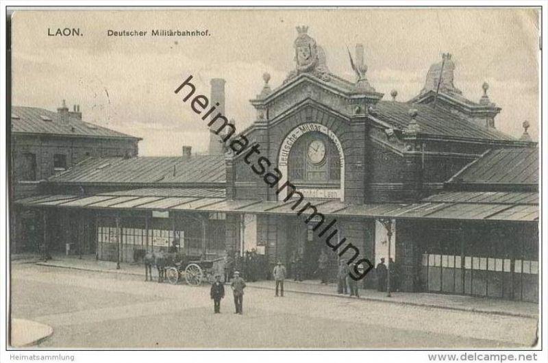 Laon - Deutscher Militärbahnhof - Briefstempel Rekrutenabteilung des mob. VIII A.-K. - Feldpost