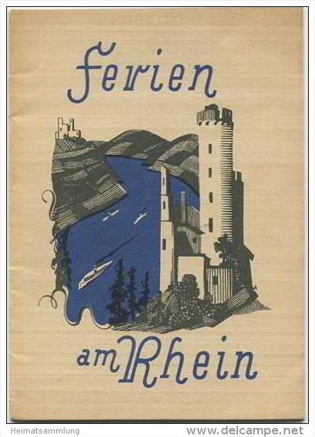 Ferien am Rhein 40er Jahre - 20 Seiten 15 Abbildungen - Sektkellerei Ewald & Co. Rüdesheim - Kellerei Joh. Bapt. Stu