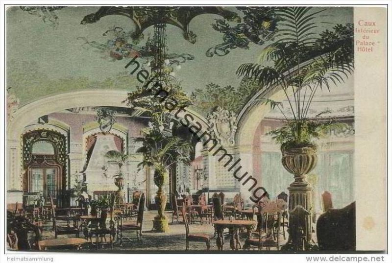 Caux - Interieur du Palace Hotel ca. 1920 Nr. 321582542 - oldthing ...