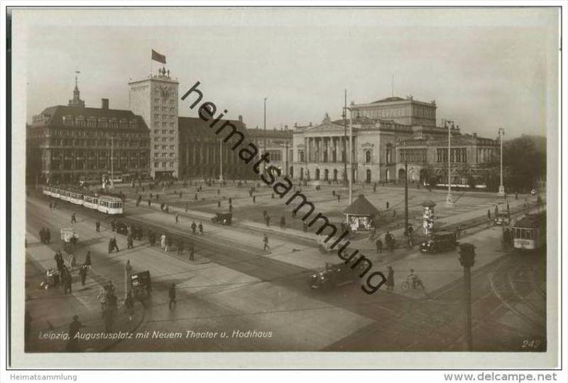 Leipzig - Augustusplatz - Neues Theater - Hochhaus - Strassenbahn - Foto-AK 30er Jahre
