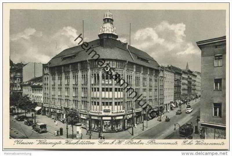 Berlin-Mitte - Union Vereinigte Kaufstätten G.m.b.H. Berlin - Brunnenstrasse Ecke Veteranenstrasse - Foto-AK 30er Jahre