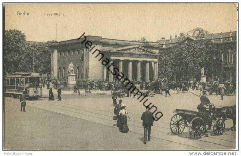 Berlin-Mitte - Neue Wache - Strassenbahn - 20er Jahre