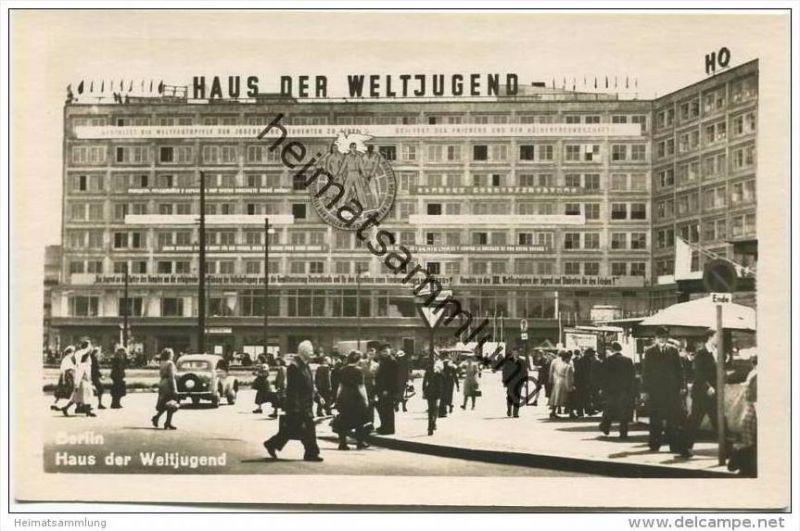 Berlin-Mitte - Haus der Weltjugend - Foto-AK ca. 1950