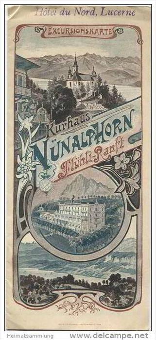 Kurhaus Nünalphorn Flühli-Ranft - Excursionskarte  von Luzern bis Meiringen - Faltblatt mit 2 Abbildungen ca. 1900