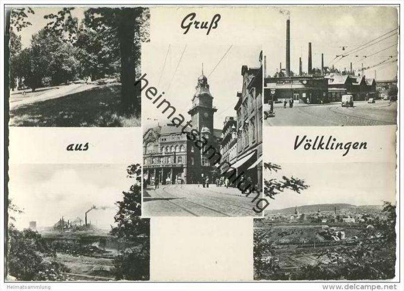 Völklingen - Foto-AK - Saarfrankatur