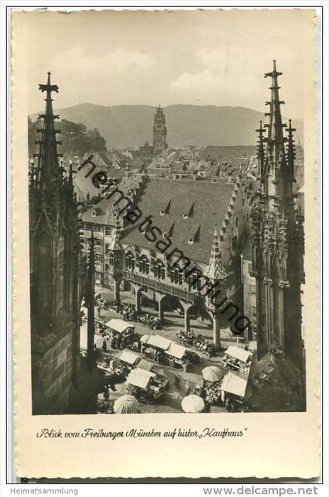 Freiburg - Blick vom Münster auf das historische Kaufhaus - Foto-AK