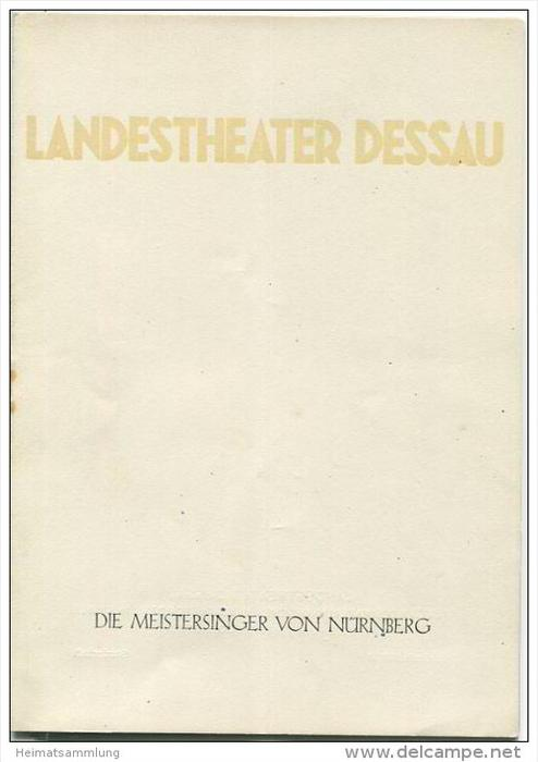 Landestheater Dessau - Spielzeit 1958/59 Sonderheft - Die Meistersinger von Nürnberg von Richard Wagner