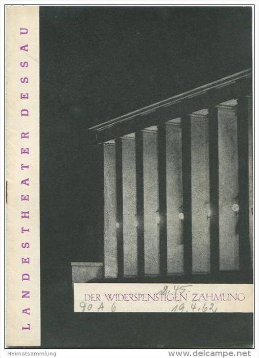 Landestheater Dessau - Spielzeit 1962 Nummer 9 - Der Widerspenstigen Zähmung von William Shakespeare - Walter Martin